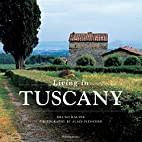 Living in Tuscany by Bruno Racine