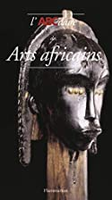 ABCdaire des arts africains by Laurick…