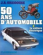 50 Ans d'Automobile (La Traction Avant) by…