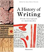History of Writing by Anne-Marie Christin