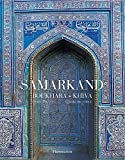Chuvin, Pierre: Samarkand, Bukhara, Kiva