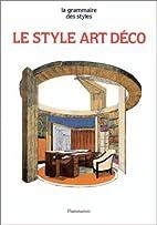 Le style art déco by Pierre Loze
