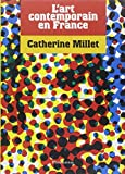Catherine Millet: L'art contemporain en France