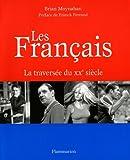 Brian Moynahan: Les Français (French Edition)