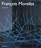Lemoine, Serge: Francois Morellet (La creation contemporaine) (French Edition)