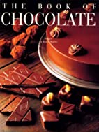 The Book of Chocolate: Revised and Updated…