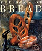 The Book of Bread by Jerome Assire