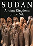 Wildung, Dietrich: Sudan: Ancient Kingdoms of the Nile