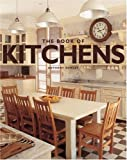 Rowley, Anthony: The Book of Kitchens