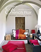 French Flair: Modern Vintage Interiors by…