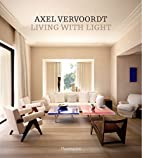 Axel Vervoordt: Living with Light by Axel…