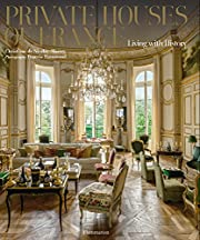 Private Houses of France: Living with…