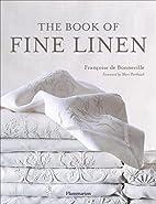 The Book of Fine Linen by Francoise De…