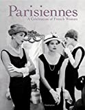 Carole Bouquet: Parisiennes: A Celebration of French Women