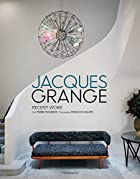 Jacques Grange: Interiors by Pierre Passebon