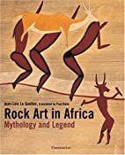Rock Art in Africa: Mythology and Legend by…