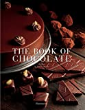 Feltwell, John: The Book Of Chocolate