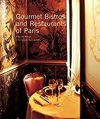 Gourmet Bistros and Restaurants of Paris by…