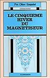 Enquist, Per Olov: Le cinquième hiver du magnétiseur