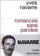 Romances Sans Paroles by Yves Navarre