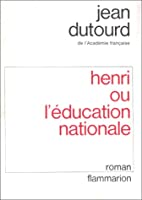 Henri ou l'éducation nationale…