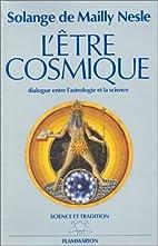 L'être cosmique, ou, Dialogue…