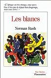 Norman Rush: Les Blancs