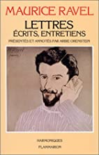 Lettres, écrits, entretiens by Maurice…