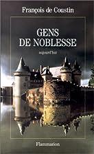 Gens de noblesse aujourd'hui by François de…