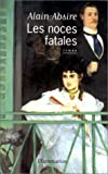 Absire, Alain: Les noces fatales: Roman (French Edition)