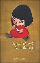 Nekotopia by Asuka Fujimori