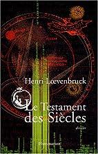 Le Testament des siècles by Henri…