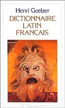 Dictionnaire latin-français by Henri…