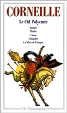 Théâtre : Tome 2, Clitandre ; Médée ; Le…