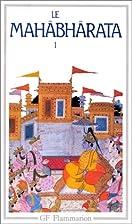 Le Mahabharata, tome 1 by Madeleine Biardeau