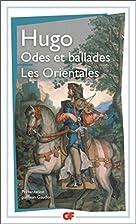 Odes et ballades - Les Orientales by Victor…