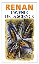 L'avenir de la science by Ernest Renan