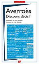 The decisive treatise by Averroes
