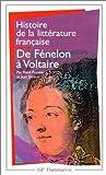Pomeau, René: Histoire de la littérature française. De Fénelon à Voltaire (French Edition)