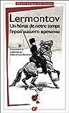 Lermontov, Mikhaïl: Un héros de notre temps (édition bilingue) (French Edition)