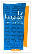 Le langage by Pascal Ludwig