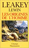 Leakey, Richard E.: Les Origines de l'Homme (French Edition)
