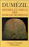 Dumézil, Georges: Mythes et dieux des Indo-Européens (French Edition)