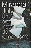 July, Miranda: Un bref instant de romantisme