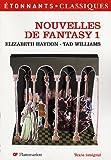 Elizabeth Haydon: Nouvelles de fantasy, Tome 1 (French Edition)