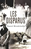 Daniel Mendelsohn: Les Disparus (French edition)