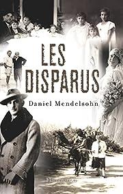 Les Disparus - Prix Médicis 2007 du roman…