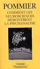 Comment les neurosciences démontrent…