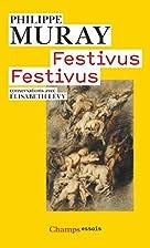 Festivus Festivus by Philippe Muray