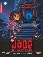 Jade & le royaume magique, Tome 2 : Doki…